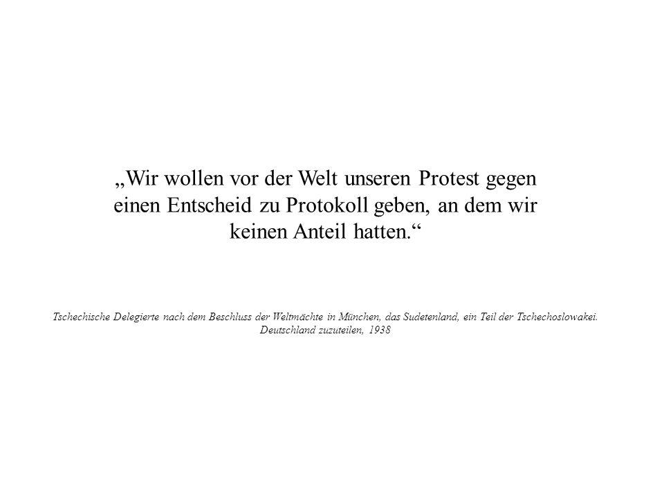 """""""Wir wollen vor der Welt unseren Protest gegen"""