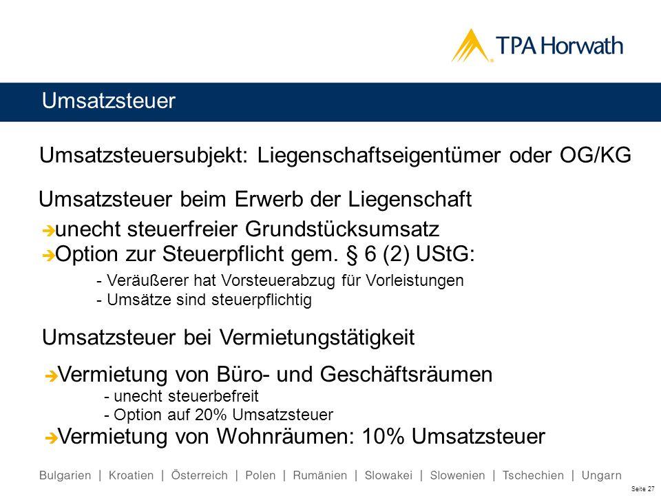Umsatzsteuersubjekt: Liegenschaftseigentümer oder OG/KG