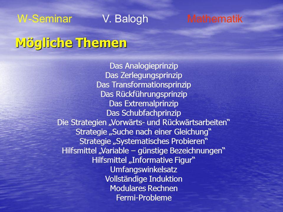 Mögliche Themen W-Seminar V. Balogh Mathematik Das Analogieprinzip