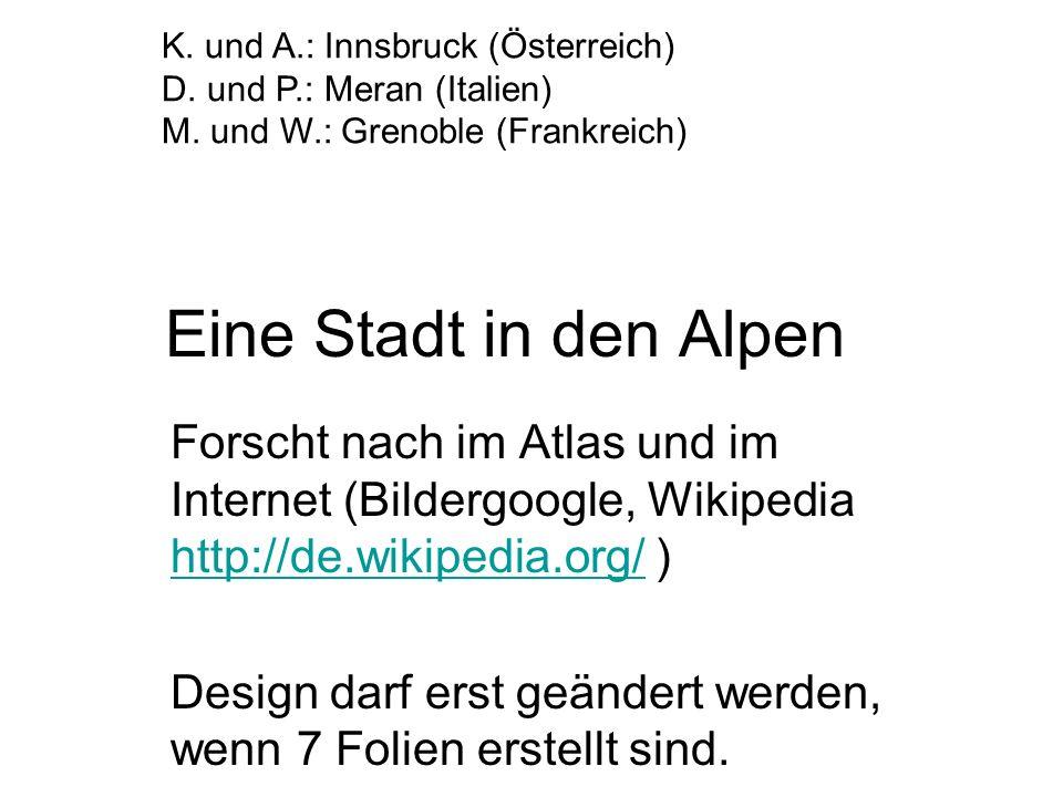K. und A.: Innsbruck (Österreich)