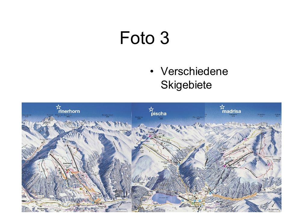 Foto 3 Verschiedene Skigebiete
