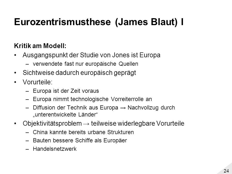 Eurozentrismusthese (James Blaut) I