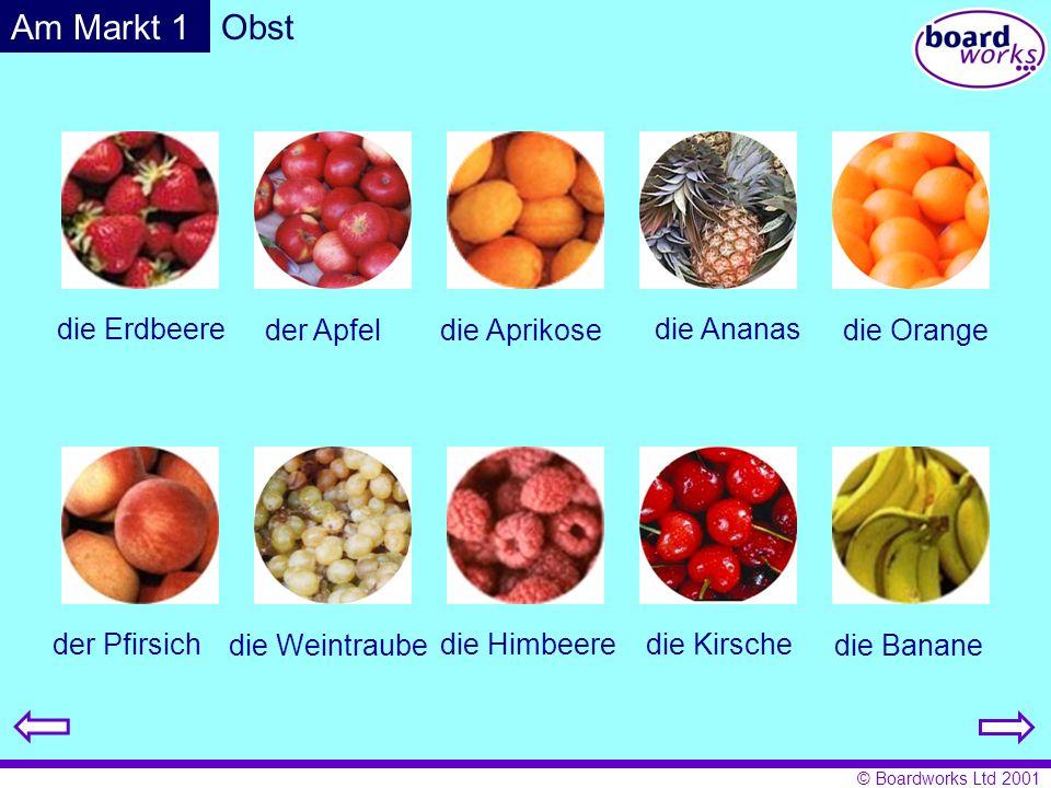 Am Markt 1 Obst die Erdbeere der Apfel die Aprikose die Ananas