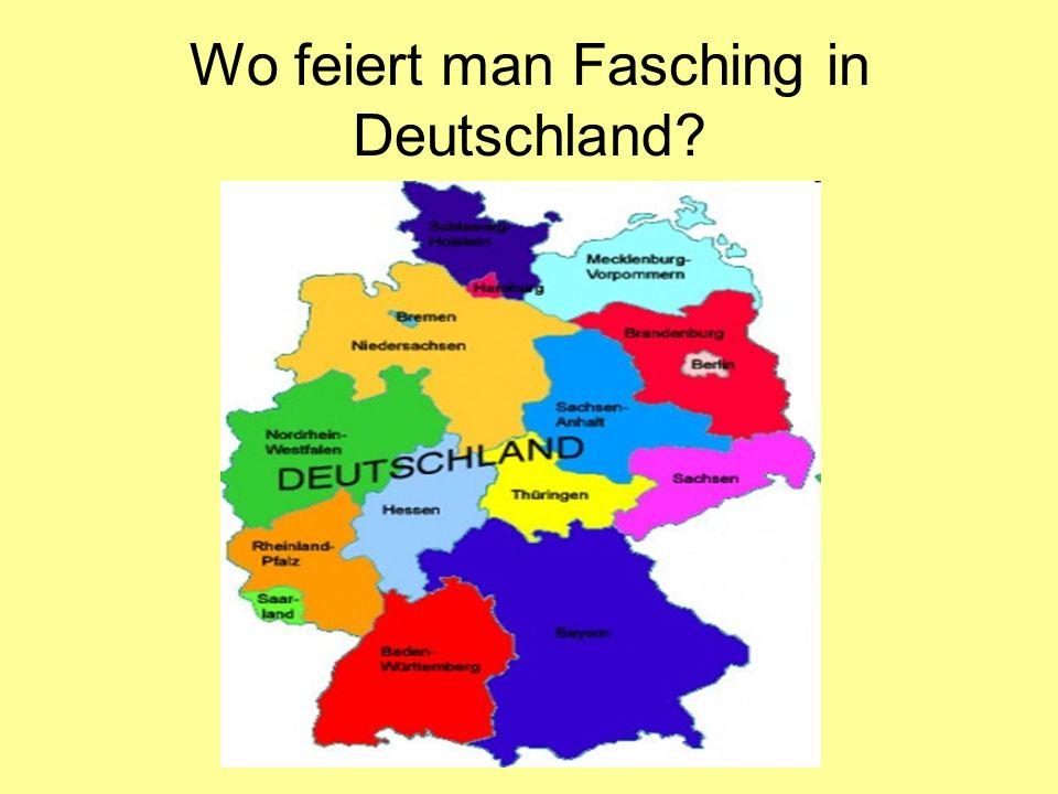 Wo feiert man Fasching in Deutschland