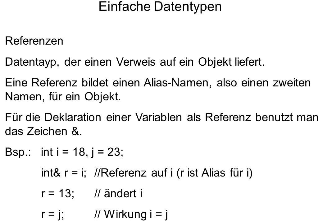 Einfache Datentypen Referenzen