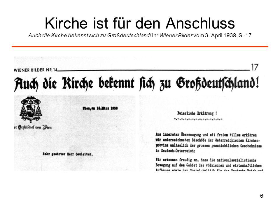 Kirche ist für den Anschluss Auch die Kirche bekennt sich zu Großdeutschland.