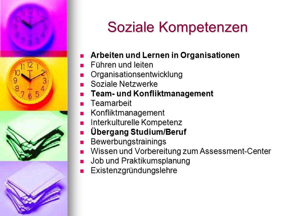Soziale Kompetenzen Arbeiten und Lernen in Organisationen