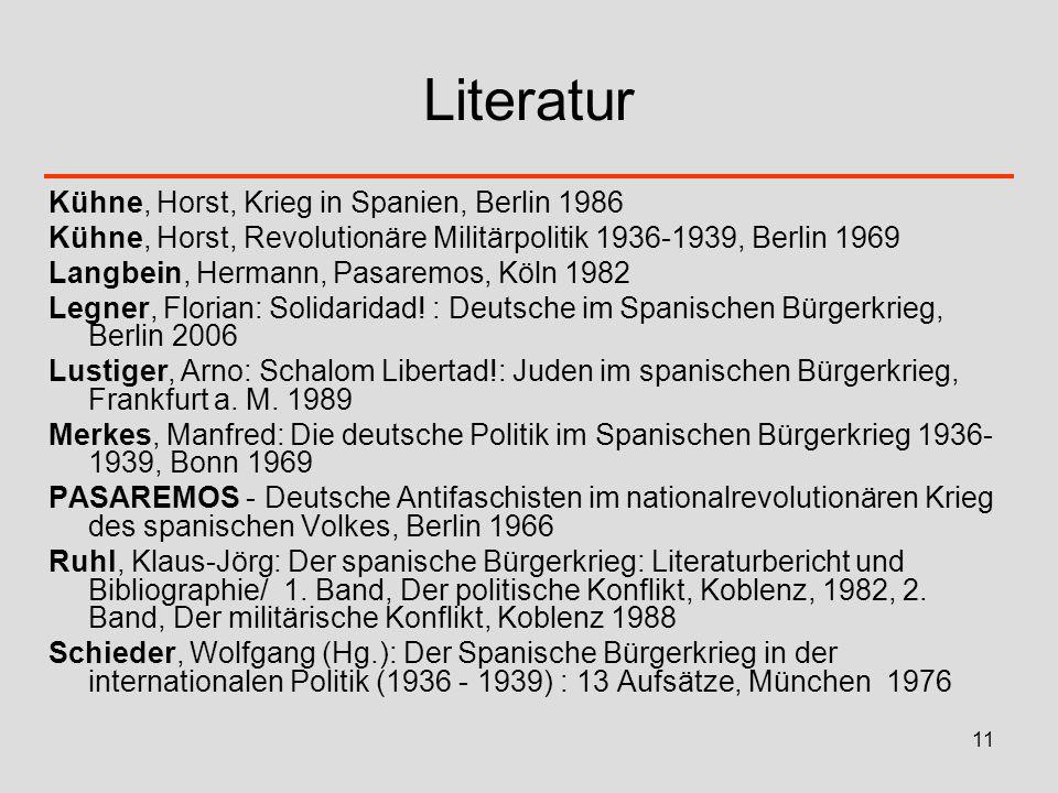 Literatur Kühne, Horst, Krieg in Spanien, Berlin 1986