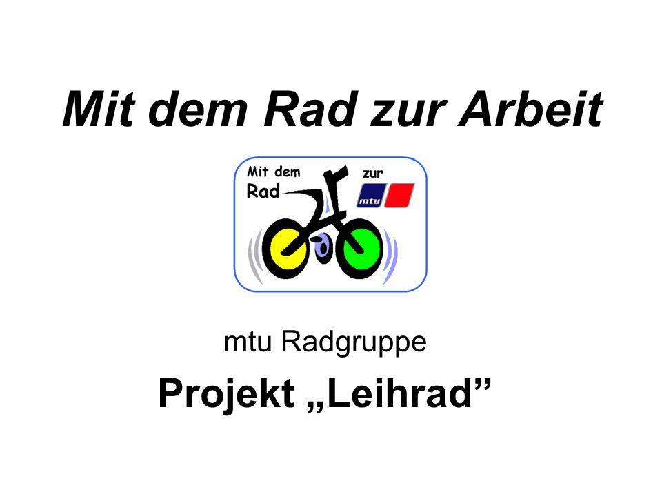 "mtu Radgruppe Projekt ""Leihrad"