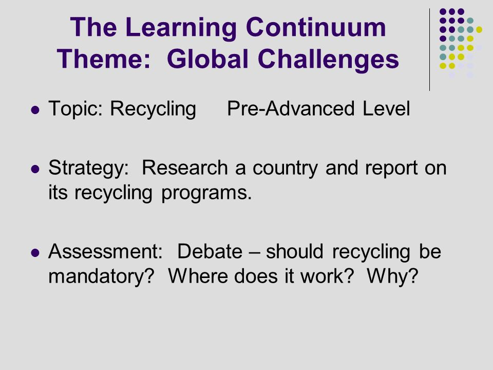 The Learning Continuum Theme: Global Challenges