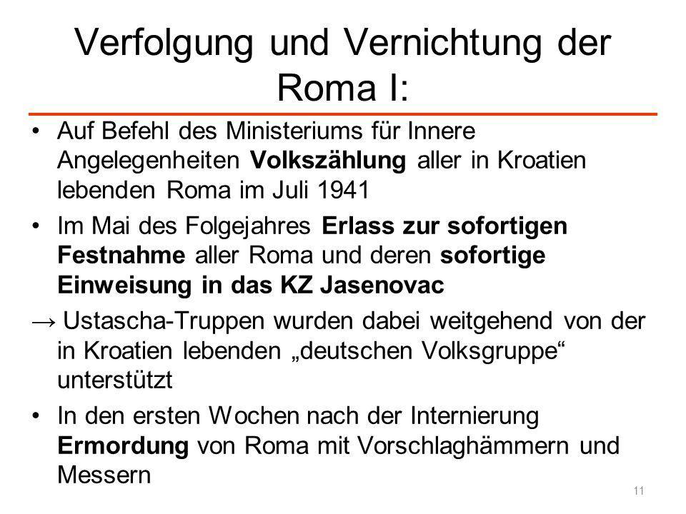 Verfolgung und Vernichtung der Roma I: