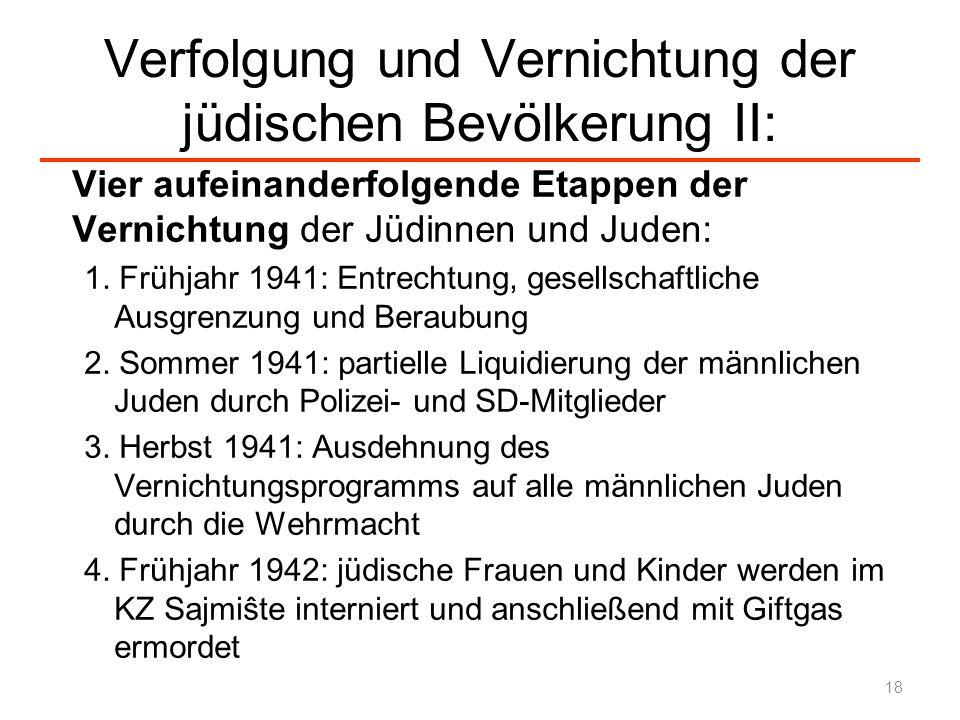Verfolgung und Vernichtung der jüdischen Bevölkerung II: