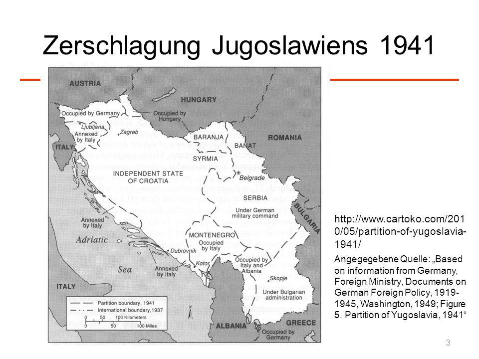 Zerschlagung Jugoslawiens 1941