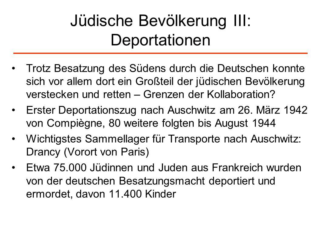 Jüdische Bevölkerung III: Deportationen