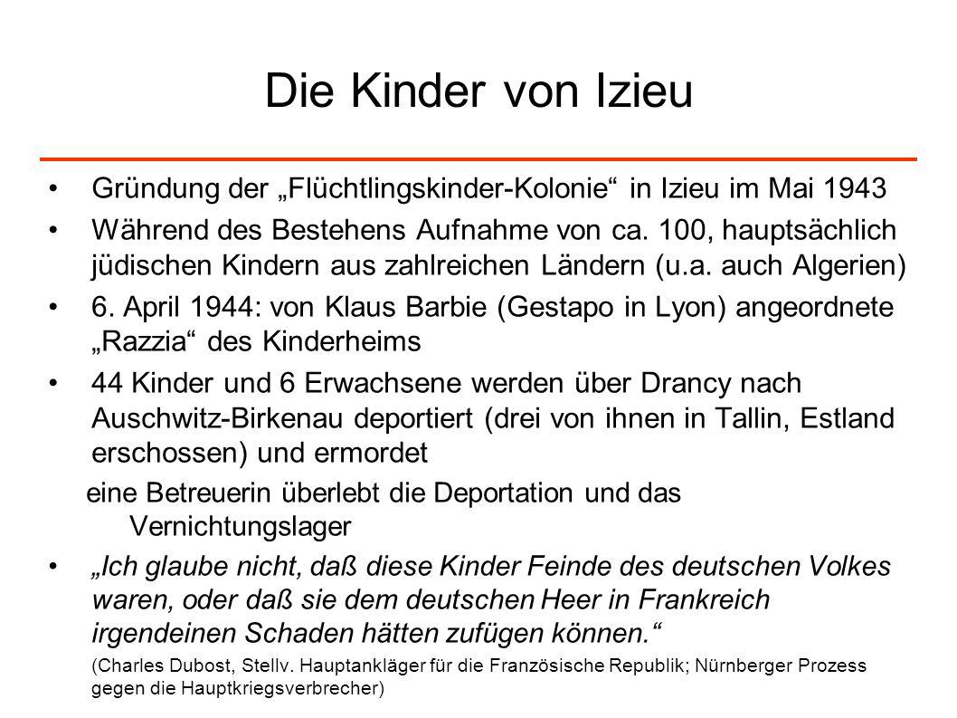 """Die Kinder von Izieu Gründung der """"Flüchtlingskinder-Kolonie in Izieu im Mai 1943."""