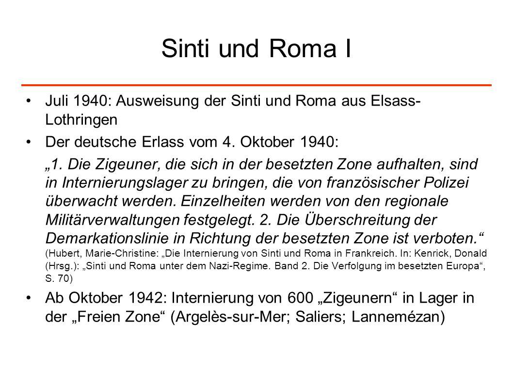 Sinti und Roma IJuli 1940: Ausweisung der Sinti und Roma aus Elsass-Lothringen. Der deutsche Erlass vom 4. Oktober 1940: