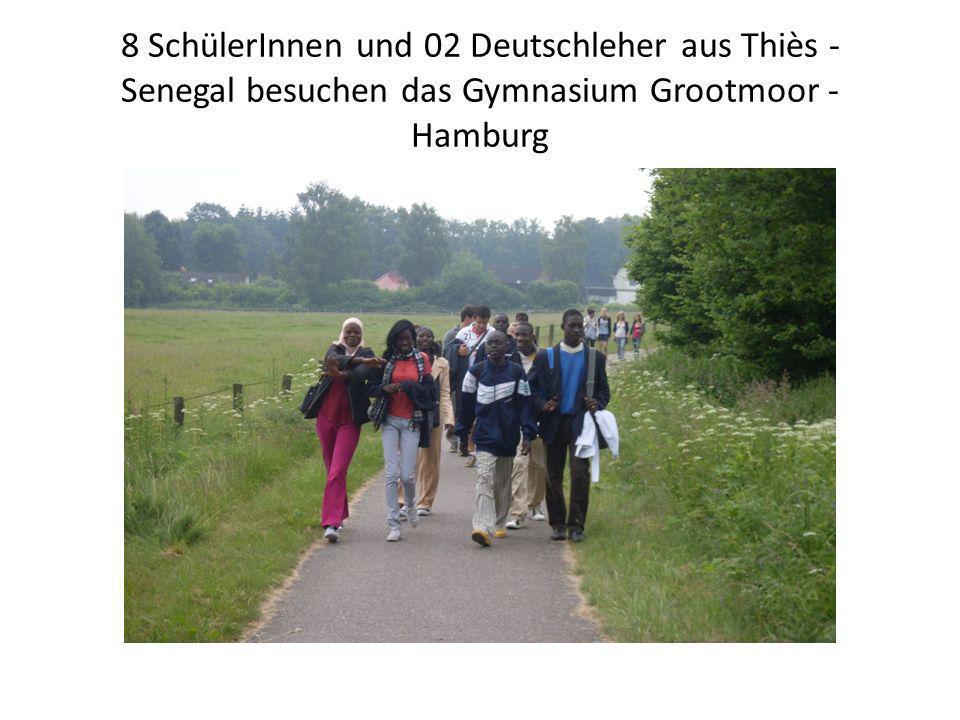 8 SchülerInnen und 02 Deutschleher aus Thiès - Senegal besuchen das Gymnasium Grootmoor - Hamburg