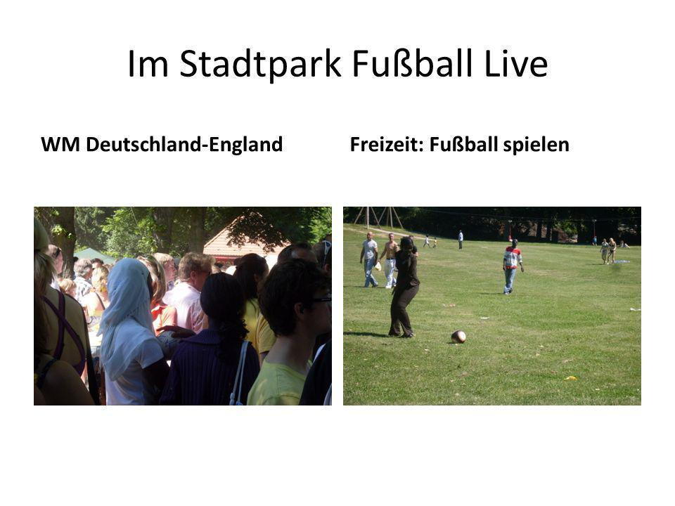 Im Stadtpark Fußball Live