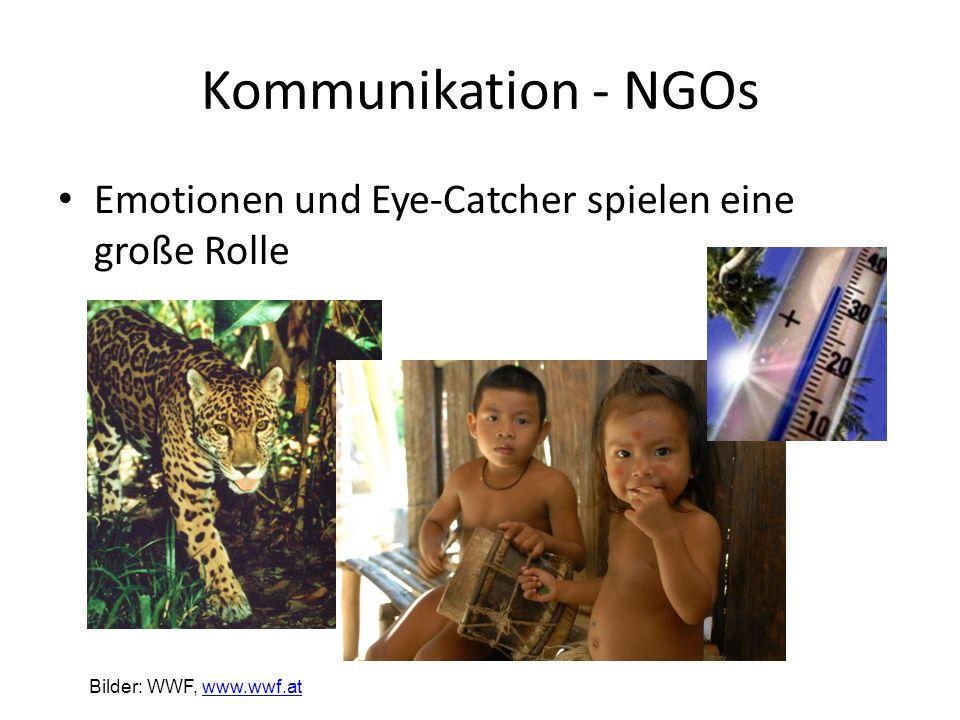 Kommunikation - NGOs Emotionen und Eye-Catcher spielen eine große Rolle Bilder: WWF, www.wwf.at