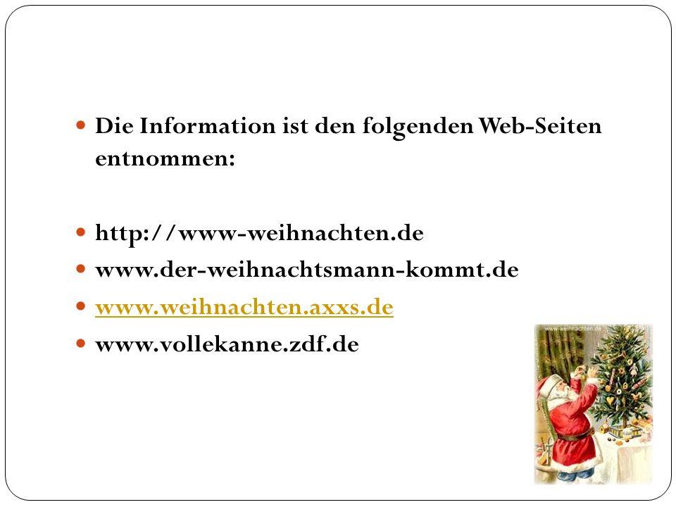 Die Information ist den folgenden Web-Seiten entnommen: