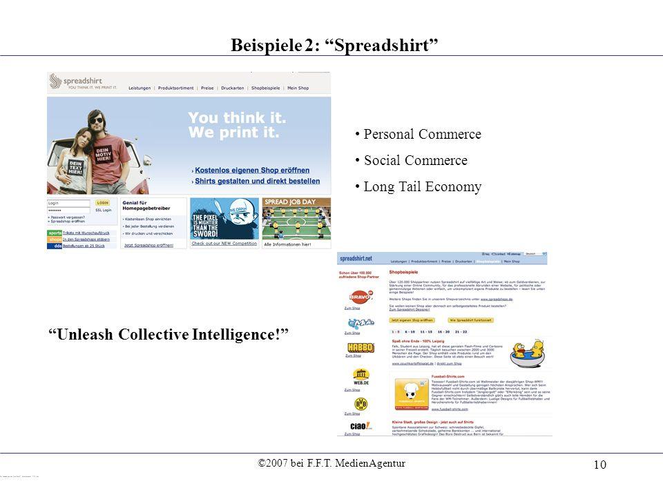 Beispiele 2: Spreadshirt Unleash Collective Intelligence!