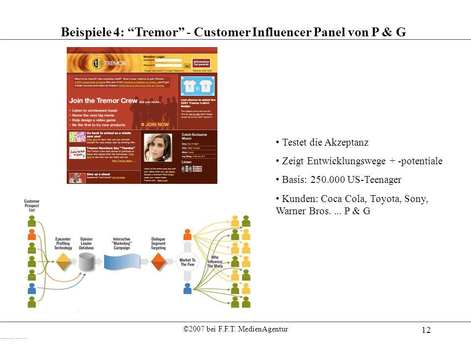 Beispiele 4: Tremor - Customer Influencer Panel von P & G