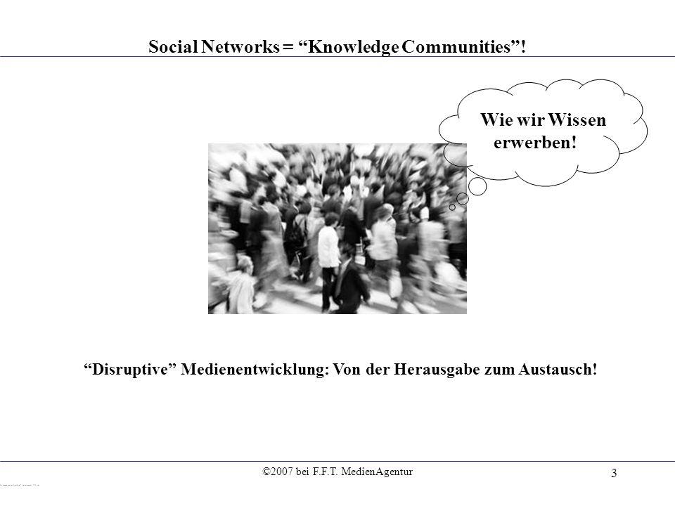 Social Networks = Knowledge Communities ! Wie wir Wissen erwerben!