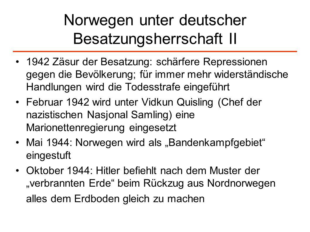 Norwegen unter deutscher Besatzungsherrschaft II