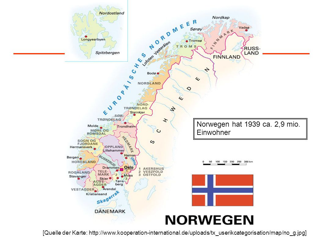 Norwegen hat 1939 ca. 2,9 mio. Einwohner