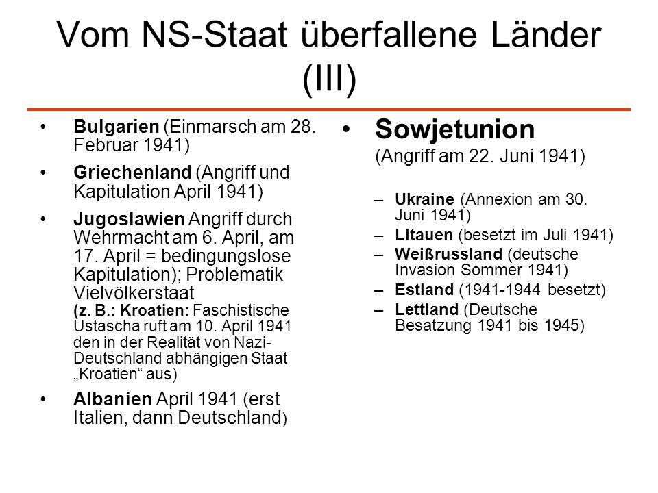 Vom NS-Staat überfallene Länder (III)