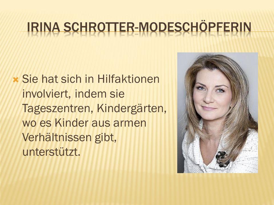 IRINA SCHROTTER-MODESCHÖPFERIN