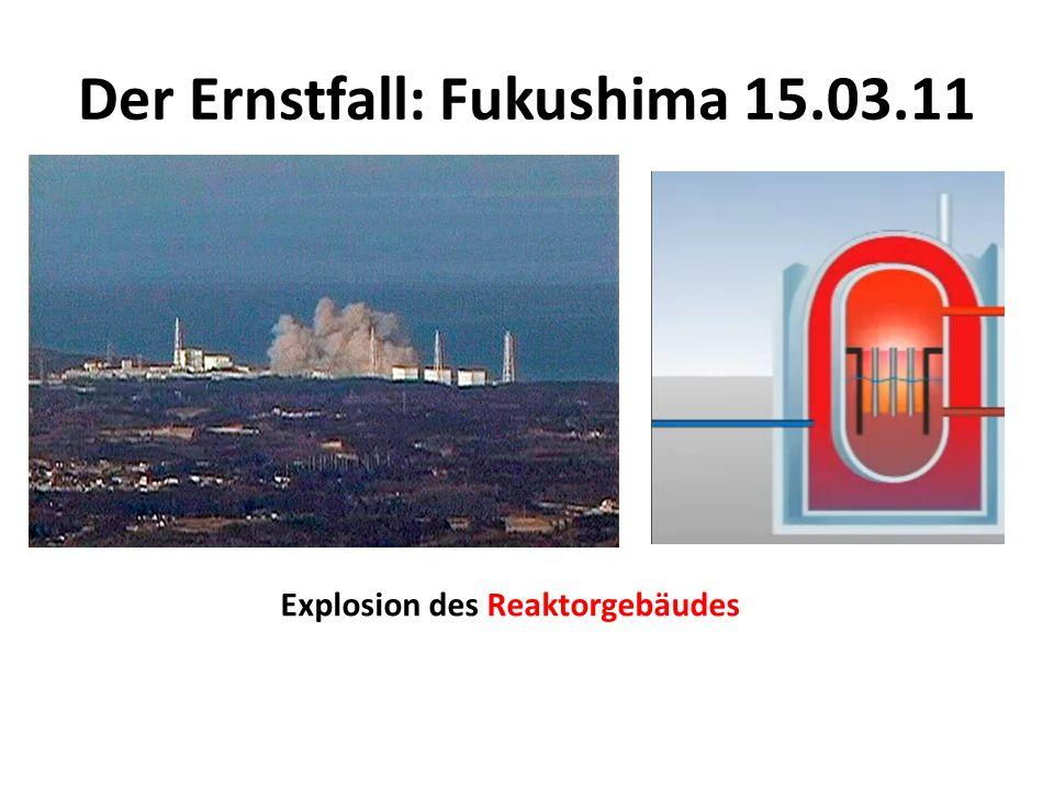 Der Ernstfall: Fukushima 15.03.11