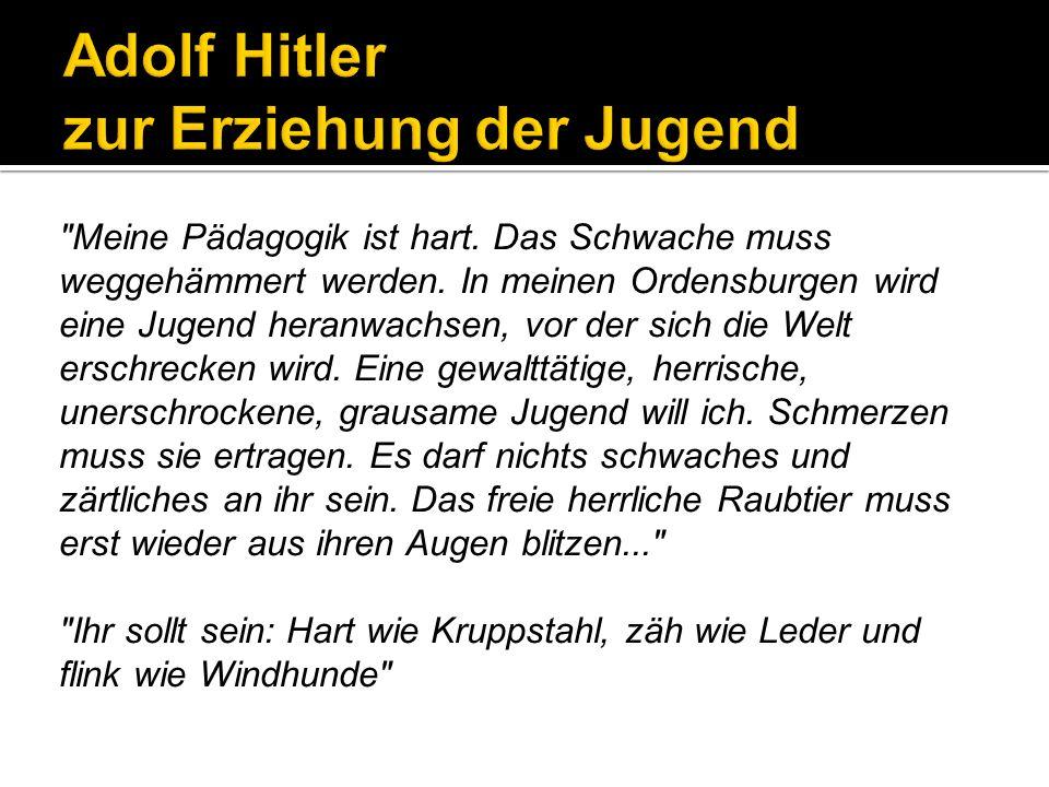 Adolf Hitler zur Erziehung der Jugend