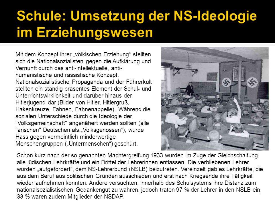 Schule: Umsetzung der NS-Ideologie im Erziehungswesen
