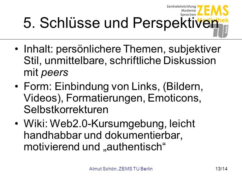 5. Schlüsse und Perspektiven