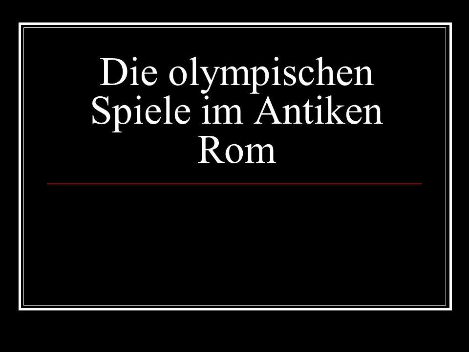 Die olympischen Spiele im Antiken Rom