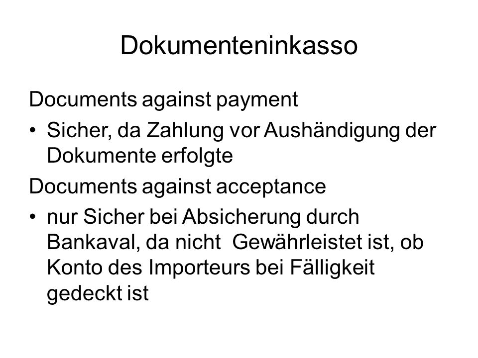 Dokumenteninkasso Documents against payment