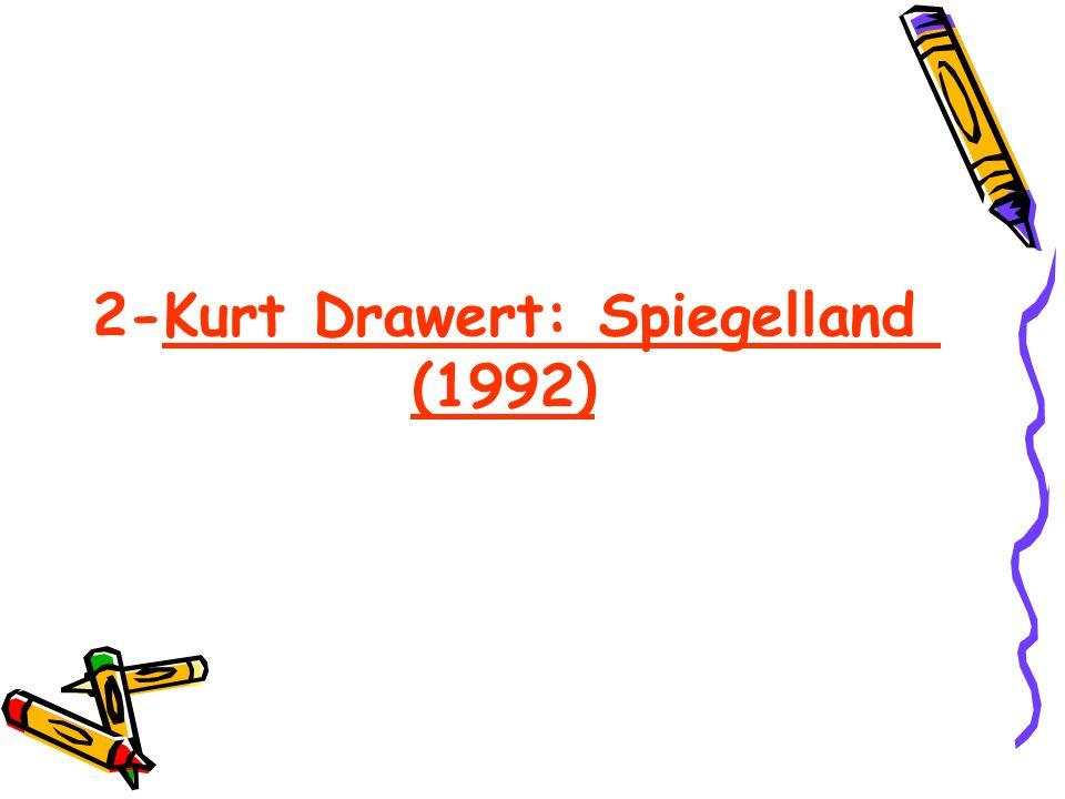 2-Kurt Drawert: Spiegelland (1992)