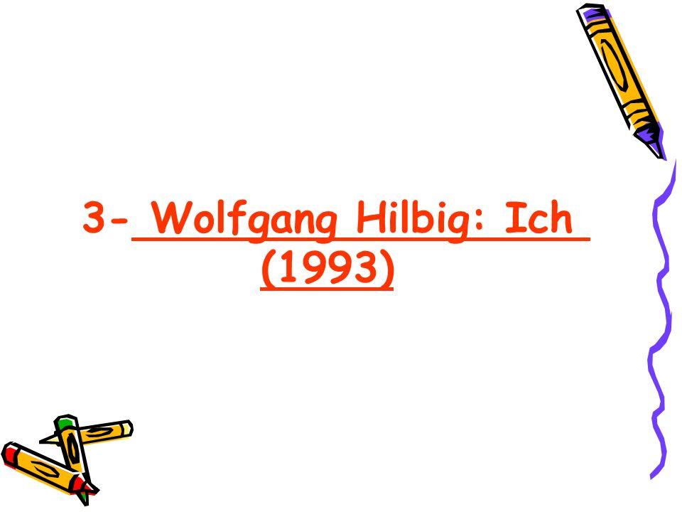 3- Wolfgang Hilbig: Ich (1993)