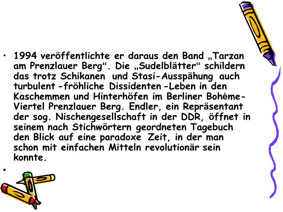 """1994 veröffentlichte er daraus den Band """"Tarzan am Prenzlauer Berg"""