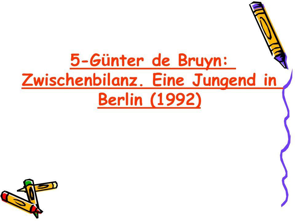 5-Günter de Bruyn: Zwischenbilanz. Eine Jungend in Berlin (1992)