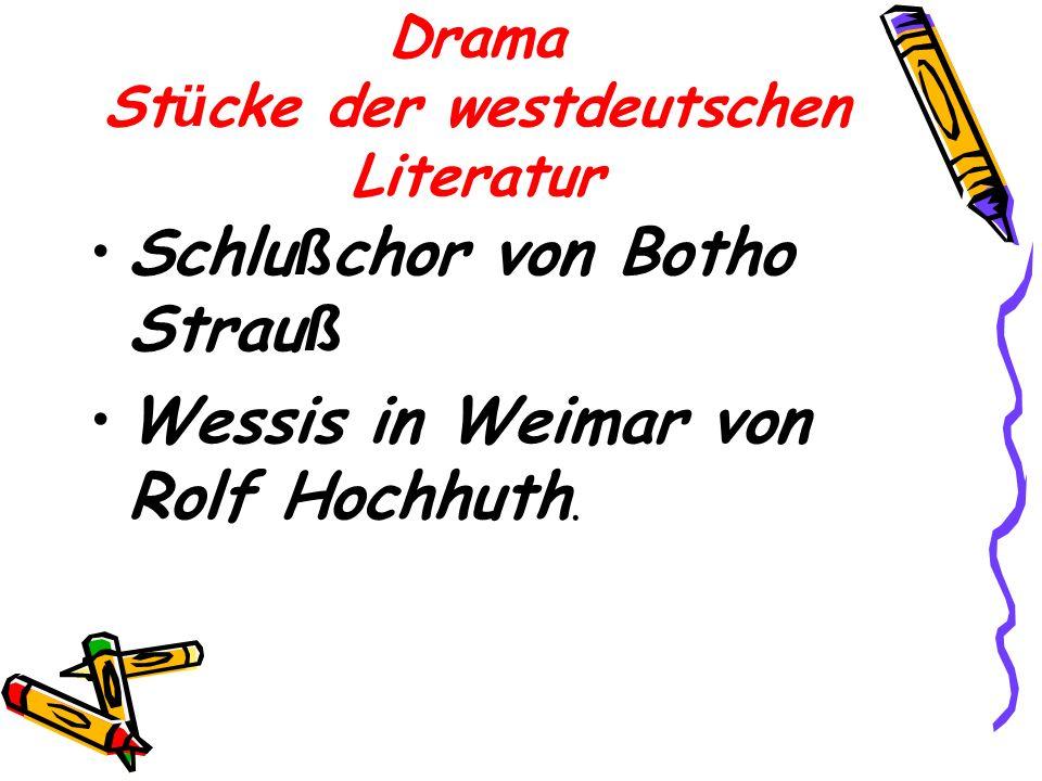 Drama Stücke der westdeutschen Literatur