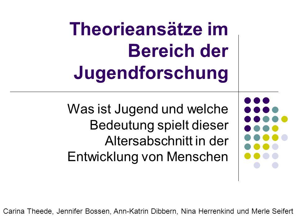 Theorieansätze im Bereich der Jugendforschung