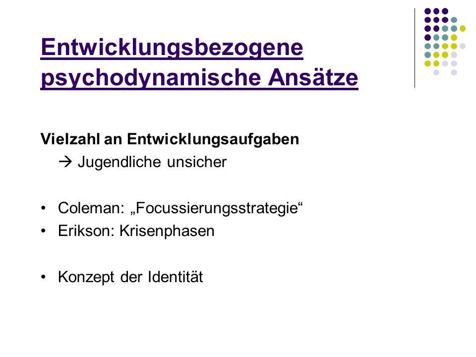 Entwicklungsbezogene psychodynamische Ansätze