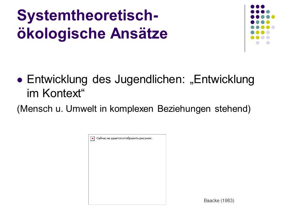 Systemtheoretisch- ökologische Ansätze