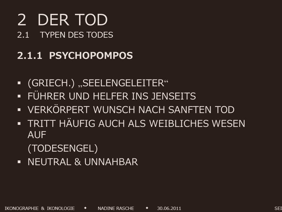 2 DER TOD 2.1 TYPEN DES TODES 2.1.1 PSYCHOPOMPOS