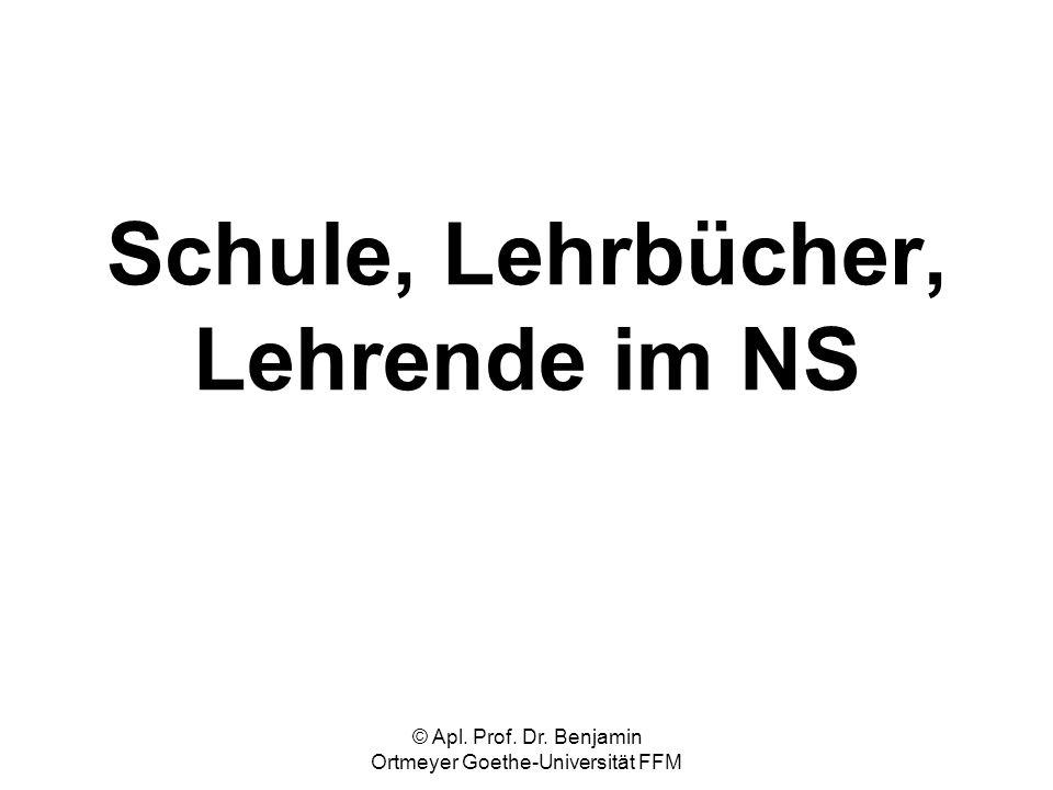 Schule, Lehrbücher, Lehrende im NS