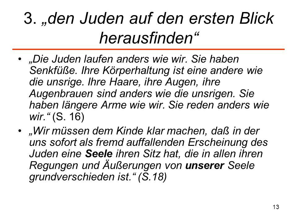 """3. """"den Juden auf den ersten Blick herausfinden"""