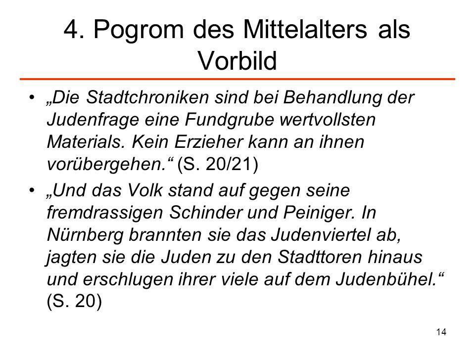 4. Pogrom des Mittelalters als Vorbild