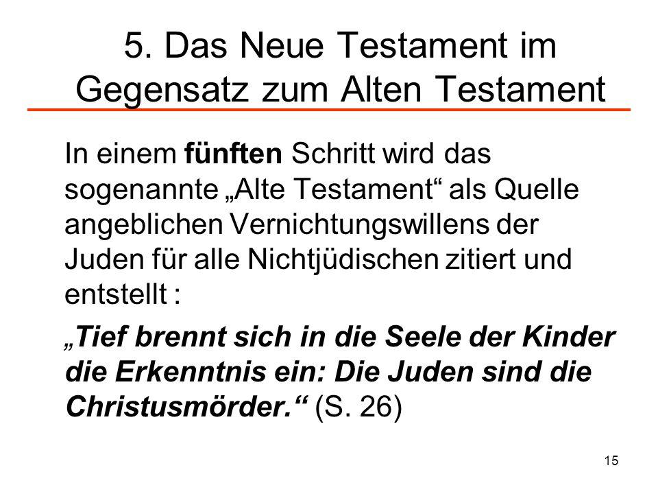5. Das Neue Testament im Gegensatz zum Alten Testament